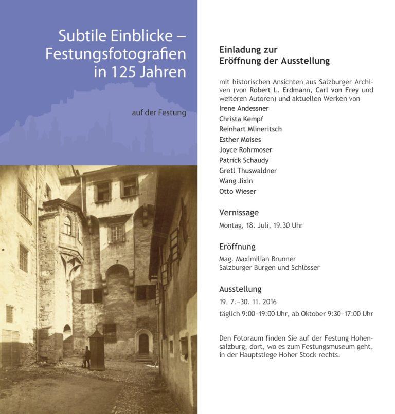 Subtile Einblicke-Festungsfotografien in 125 Jahren  2016 Salzburg, Austria